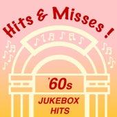 Hits & Misses: '60s Jukebox Hits de Various Artists