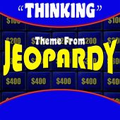 Thinking Theme from Jeopardy de J.P. Music