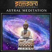 Astral Meditation di Samsara Project Ensemble