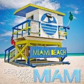 Destination Ocean Drive (Miami Beach Chill) by Various Artists
