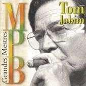 Grandes mestres da MPB - Vol. 2 by Antônio Carlos Jobim (Tom Jobim)