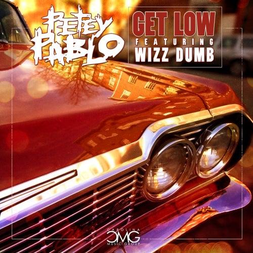 Get Low (feat. Wizz Dumb) by Petey Pablo