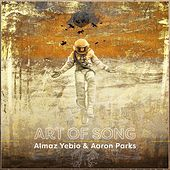 Art of Song by Almaz Yebio