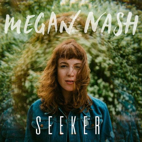 Seeker by Megan Nash