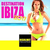Destination Ibiza 2017 - EP by Various Artists