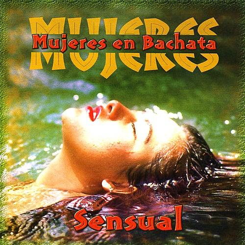 Mujeres En Bachata by Various Artists