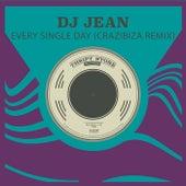 Every Single Day (Crazibiza Remix) by DJ Jean