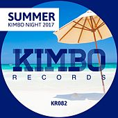 Kimbo Summer Night 2017 - EP by Various Artists