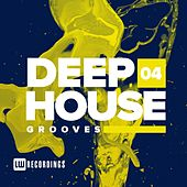 Deep House Grooves, Vol. 04 - EP de Various Artists