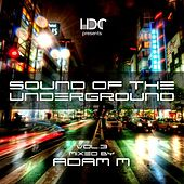 Sound Of The Underground, Vol. 3 - EP by Various Artists