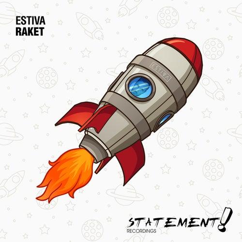 Raket by Estiva
