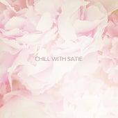Chill with Satie de Various Artists