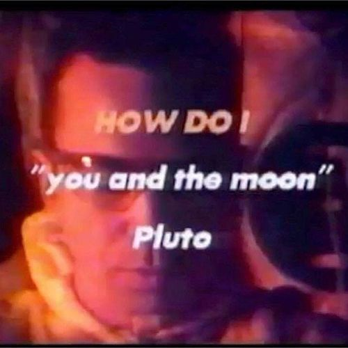 You and the Moon von How Do I