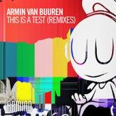 This Is A Test (Remixes) von Armin Van Buuren