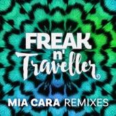 Mia Cara (Remixes) by Freak n' Traveller