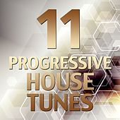 11 Progressive House Tunes de Various Artists