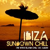 Ibiza Sundown Chill (The White Island Chill-Out Album) by Various Artists
