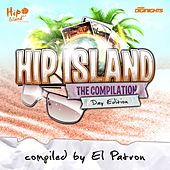 Hip Island (The Compilation - Day Edition) by Various Artists