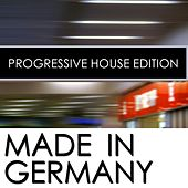 Made in Germany - Progressive House Edition de Various Artists