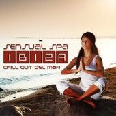 Sensual Spa Ibiza (Chill Out Del Mar) de Various Artists