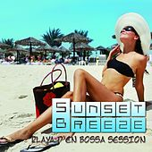 Sunset Breeze - Playa D'en Bossa Session by Various Artists