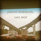 East, West by Jor'dan Armstrong