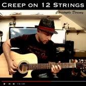 Creep (Instrumental 12 Strings) by Christophe Deremy