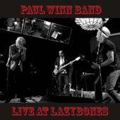 Live at Lazybones by Paul Winn Band