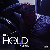 Hold On by Ques