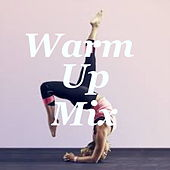Warm-Up Mix de Various Artists