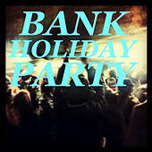 Bank Holiday Party van Various Artists