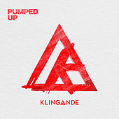 Pumped Up de Klingande