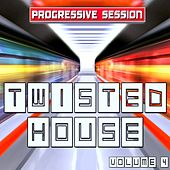 Twisted House, Vol. 4 (Progressive Session) de Various Artists