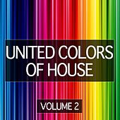 United Colors of House, Vol. 2 by Various Artists