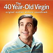 The 40 Year-Old Virgin: Original Motion Picture Soundtrack von Various Artists