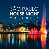 São Paulo House Night, Vol. 1 by Various Artists