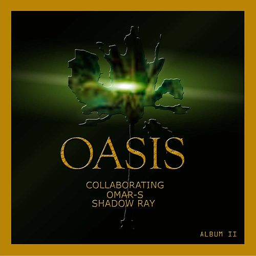 Oasis Collaborating #2 by Oasis