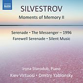 Valentin Silvestrov: Moments of Memory II by Various Artists