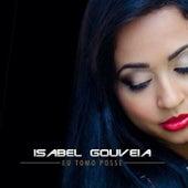 Eu Tomo Posse by Isabel Gouveia