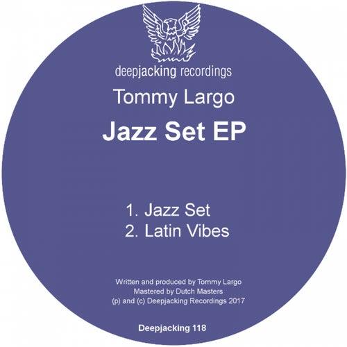 Jazz Set - Single by Tommy Largo