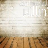 Willin' by Jon Randall