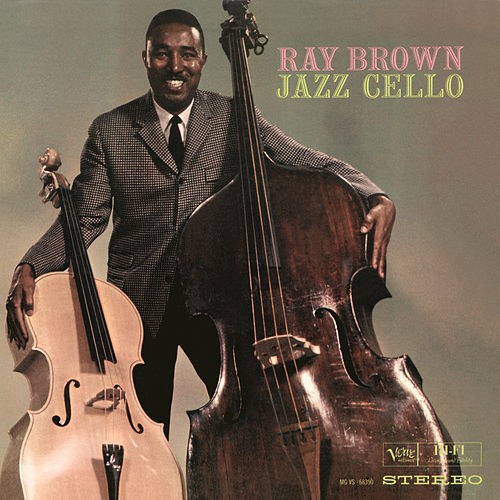 Jazz Cello by Ray Brown