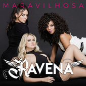 Maravilhosa by Ravena