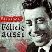 Félicie aussi von Fernandel