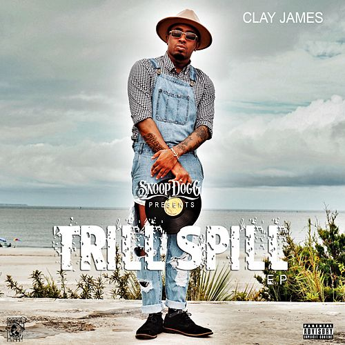 Trill Spill by Clay James