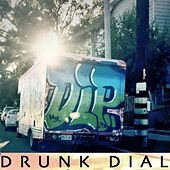 Drunkdial (feat. Casely) by D*L*P