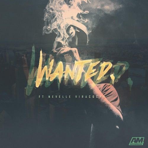 Wanted (feat. Nevelle Viracocha) by AraabMUZIK