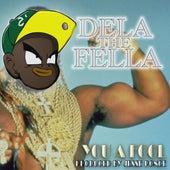 You a Fool by Dela the Fella