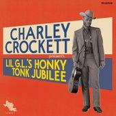 Lil G.L.'s Honky Tonk Jubilee by Charley Crockett