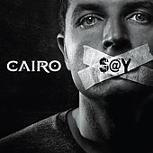 Say by Cairo